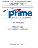 Prime Motor Group Training Video Production Proposal written by Nick Iandolo—thumbnail link to actual document.
