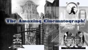 The Amazing Cinematograph segment on 'NICK'S SCI-FI CORNER' created by Nick Iandolo.