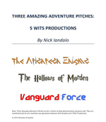 Three Amazing Pitches for 5 Wits Adventures by Nick Iandolo—Thumbnail link to actual document.